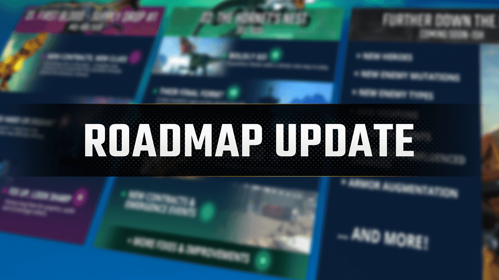 Looking to the Future –  Early Access Roadmap Update